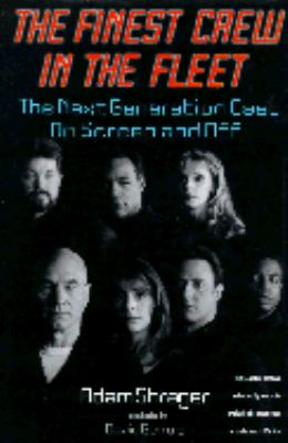 Cover image for The finest crew in the fleet : the Next generation cast on screen and off