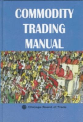 Cover image for Commodity trading manual.