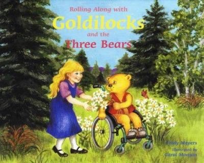 Cover image for Rolling along with Goldilocks and the three bears