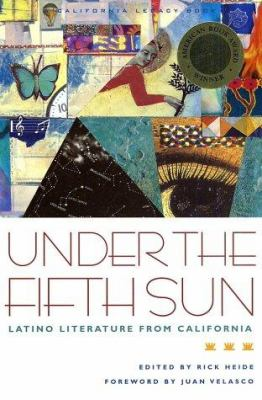 Cover image for Under the fifth sun : Latino literature from California