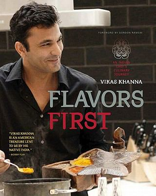 Cover image for Flavors first : an Indian chef's culinary journey