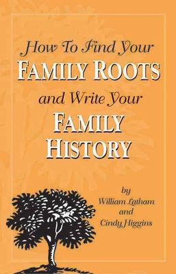 Cover image for How to find your family roots and write your family history