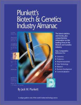 Cover image for Plunkett's biotech & genetics industry almanac
