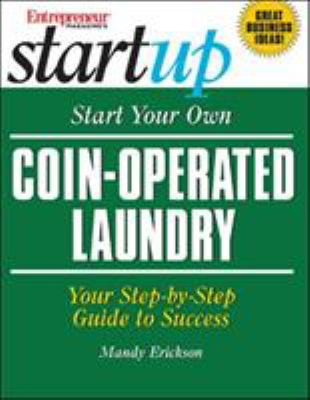 Cover image for Start your own coin operated laundry : your step-by-step guide to success