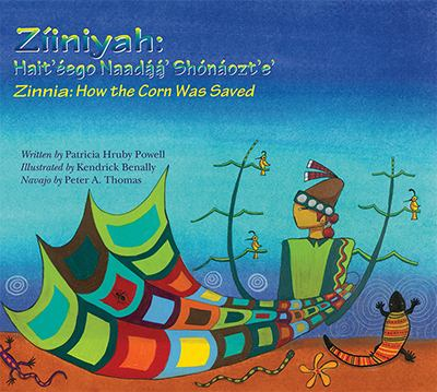 Cover image for Zinnia : how the corn was saved = Ziiniyah: hait'e'ego naada'a' shona'ozt'e