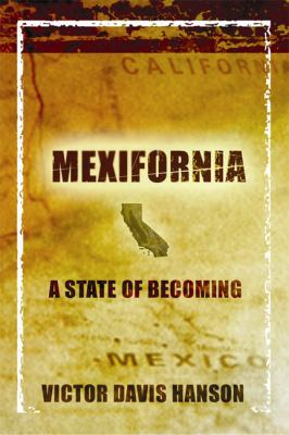 Cover image for Mexifornia : a state of becoming