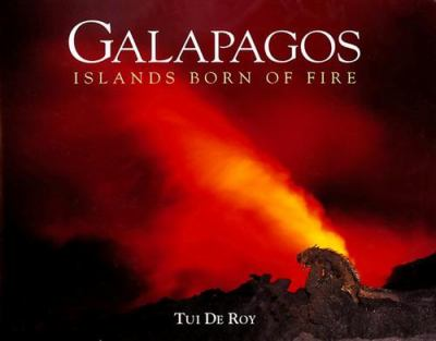 Cover image for Galapagos, islands born of fire