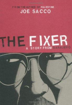 Cover image for The fixer : a story from Sarajevo