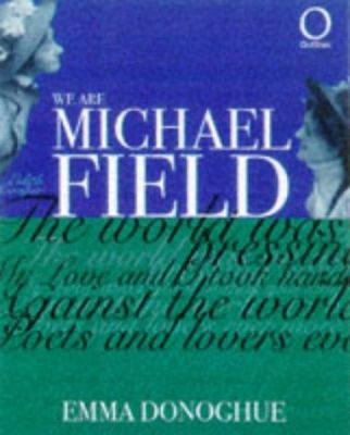 Cover image for We are Michael Field