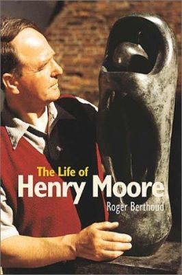 Cover image for The life of Henry Moore