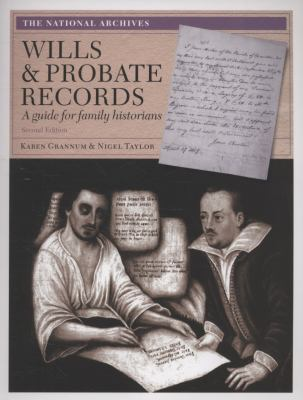 Cover image for Wills & probate records : a guide for family historians