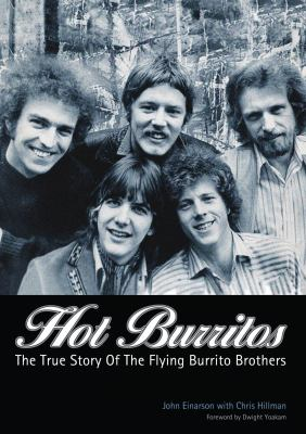 Cover image for Hot Burritos : the true story of the Flying Burrito Brothers