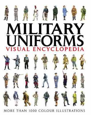 Cover image for Military uniforms visual encyclopedia