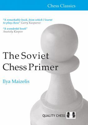 Cover image for The Soviet chess primer