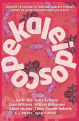 Cover image for Kaleidoscope : diverse YA science fiction and fantasy stories