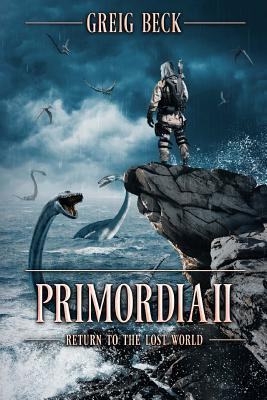 Cover image for Primordia II : return to the lost world