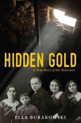 Cover image for Hidden Gold : a true story of the Holocaust