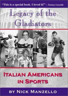 Cover image for Legacy of the gladiators : Italian Americans in sports