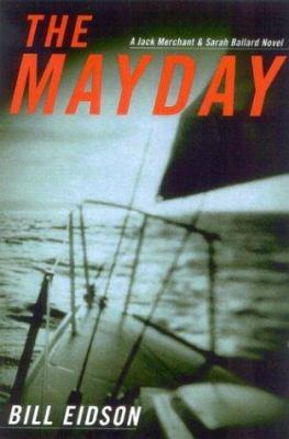 Cover image for The mayday : a Jack Merchant and Sarah Ballard novel