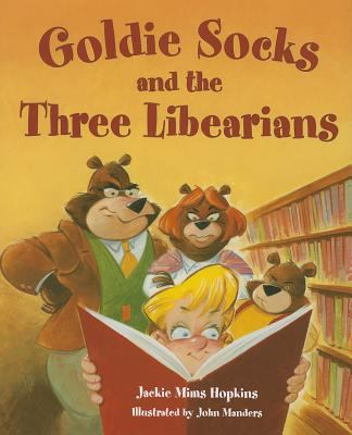 Cover image for Goldie Socks and the three libearians