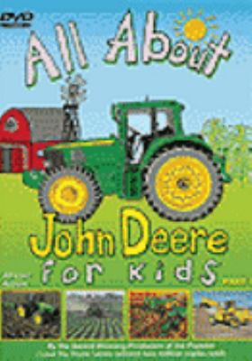 Cover image for All about John Deere for kids. Part 1