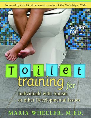 Cover image for Toilet training for individuals with autism or other developmental issues : a comprehensive guide for parents & teachers