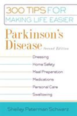 Cover image for Parkinson's disease : 300 tips for making life easier