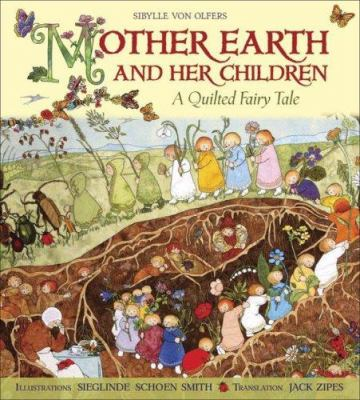 Cover image for Mother Earth and her children : a quilted fairy tale