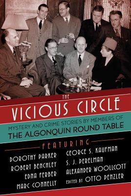 Cover image for The vicious circle : mystery and crime stories by members of the Algonquin Round Table