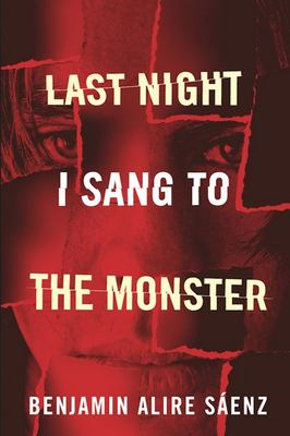 Cover image for Last night I sang to the monster : a novel