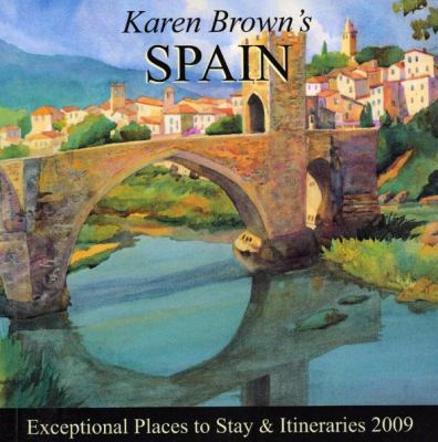 Cover image for Karen Brown's Spain : [exceptional places to stay & itineraries 2009]