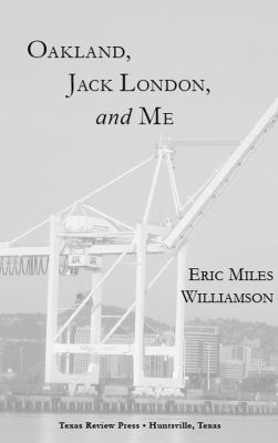 Cover image for Oakland, Jack London, and me