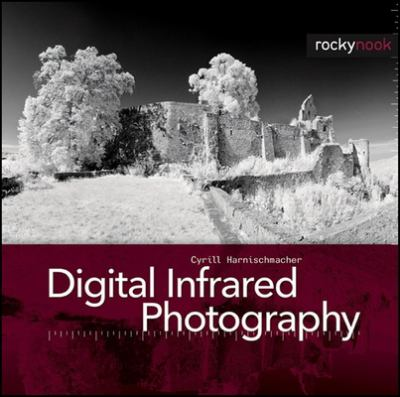 Cover image for Digital infrared photography