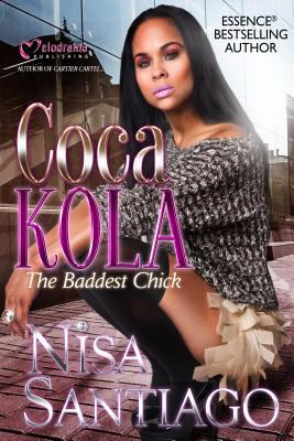 Cover image for Coca Kola : the baddest chick