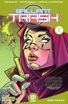 Cover image for Brilliant trash. Volume 1, God crash