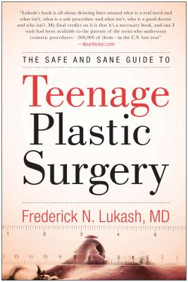 Cover image for The safe and sane guide to teenage plastic surgery