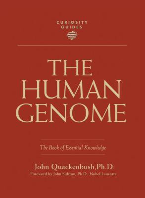 Cover image for The human genome : the book of essential knowledge