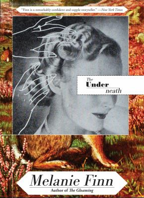 Cover image for The underneath : a novel
