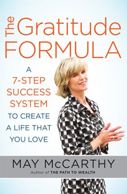 Cover image for The gratitude formula : a 7-step success system to create a life that you love