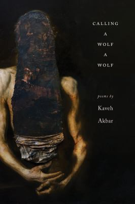 Cover image for Calling a wolf a wolf : poems