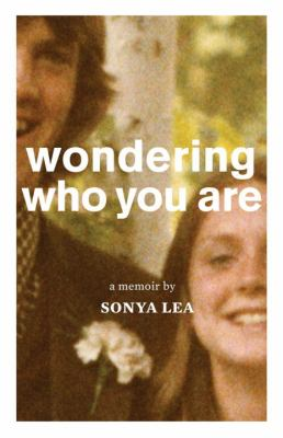 Cover image for Wondering who you are : a memoir
