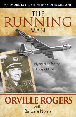 Cover image for The running man : flying high for the glory of God