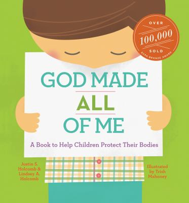 Cover image for God made all of me : a book to help children protect their bodies