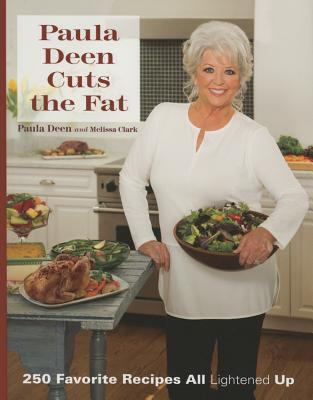 Cover image for Paula Deen cuts the fat : 250 favorite recipes all lightened up