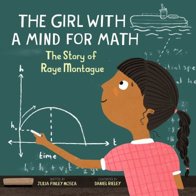 Cover image for The girl with a mind for math : the story of Raye Montague