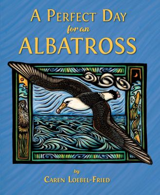 Cover image for A perfect day for an albatross