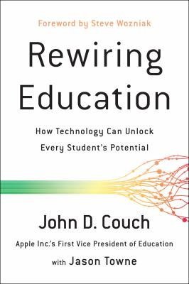 Cover image for Rewiring education : how technology can unlock every student's potential