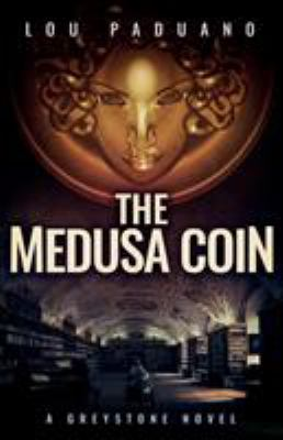 Cover image for The Medusa coin : a Greystone novel.