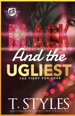 Cover image for Black and the ugliest : the fight for love