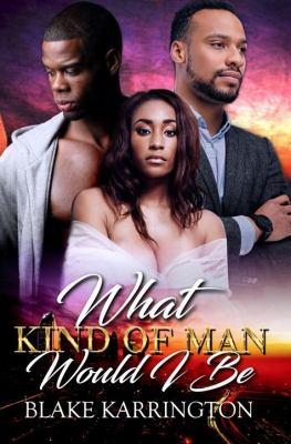 Cover image for What kind of man would I be?
